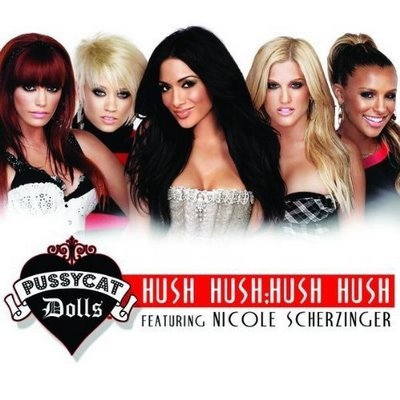 The PUSSYCAT DOLLS - Hush Hush