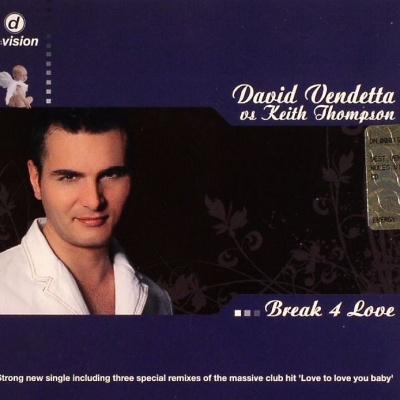 David VENDETTA & Keith THOMPSON - Break 4 Love