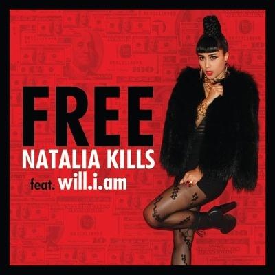 Natalia KILLS ft. WILL I AM - Free