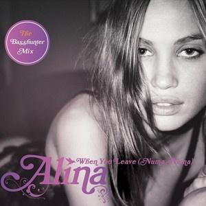 ALINA - When You Leave Me (Numa Numa) (Radio Edit)