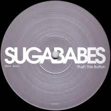 SUGABABES - Push The Button (rmx)
