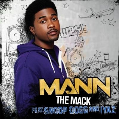 MANN ft. IYAZ & SNOOP DOGG - The Mack