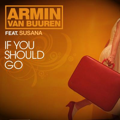 ARMIN VAN BUUREN - If You Should Go