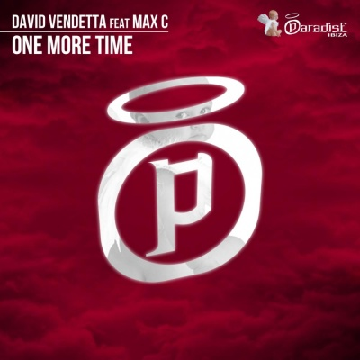 David VENDETTA & MAX C - One More Time