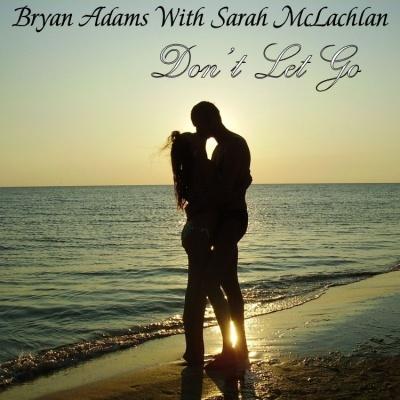 Bryan ADAMS - Don't let go