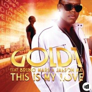 GOLD 1 & Bruno MARS & Jaeson MA - This Is My Love (David May rmx)