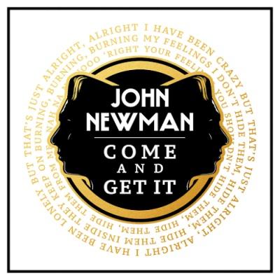 John NEWMAN - Come & Get It