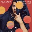 JAEHN, Felix & POLINA - Book Of Love