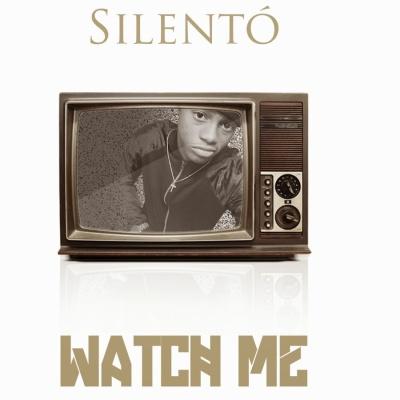 SILENTO - Watch Me