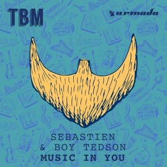 SEBASTIEN & Boy TEDSON - Music In You