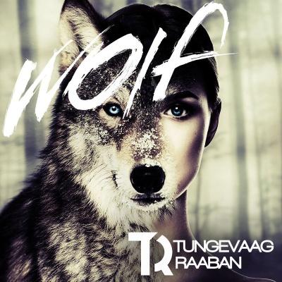 Martin TUNGEVAAG & RAABAN - Wolf
