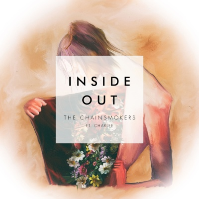 The CHAINSMOKERS & CHARLEE - Inside Out