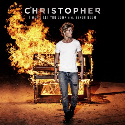 CHRISTOPHER & BEKUH BOOM - I Won't Let You Down