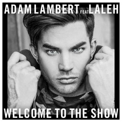 Adam LAMBERT - Welcome To The Show