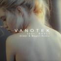 VANOTEK - Tell Me Who (Slider & Magnit rmx)