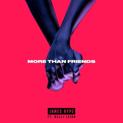 James HYPE & Kelli LEIGH - More Than Friends
