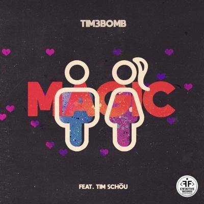 TIM3BOMB & Tim Schou - Magic