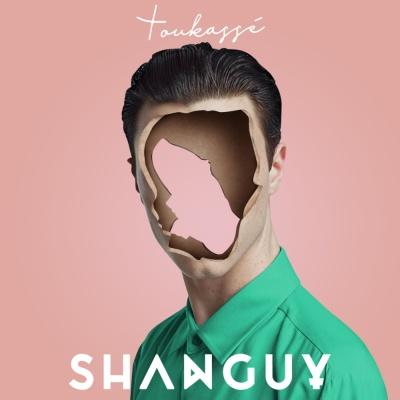 SHANGUY - Toukasse