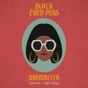 BLACK EYED PEAS, The & OZUNA & J.REY SOUL - Mamacita