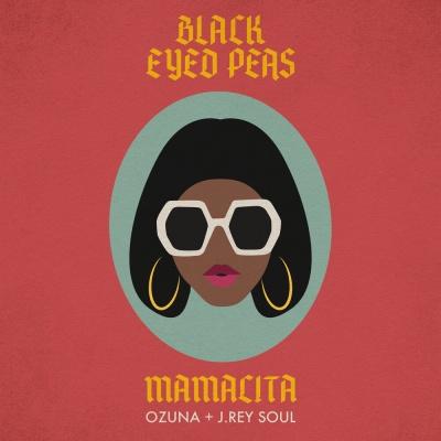 The BLACK EYED PEAS & OZUNA & J.REY SOUL - Mamacita