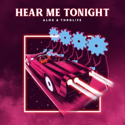 ALOK & THRDLFE - Hear Me Tonight