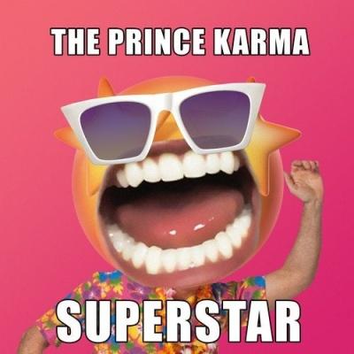 The Prince Karma - Superstar