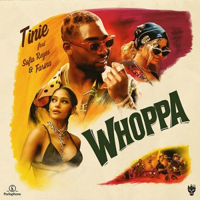 Tinie TEMPAH & Sofia REYES & FARINA - Whoppa