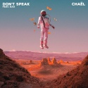 CHAEL & KAII - Don't Speak