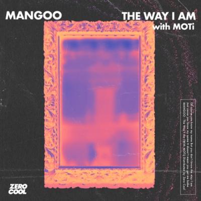 MOTI & MANGOO - The Way I Am