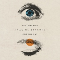 IMAGINE DRAGONS - Follow You