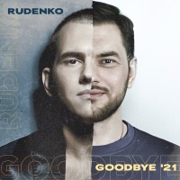 RUDENKO - GOODBYE `21