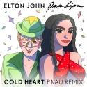 JOHN, Elton & LIPA, Dua - Cold Heart (PNAU rmx)
